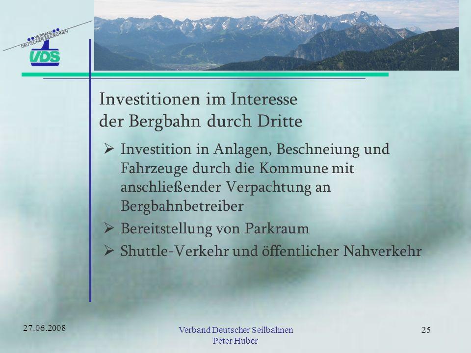 Investitionen im Interesse der Bergbahn durch Dritte