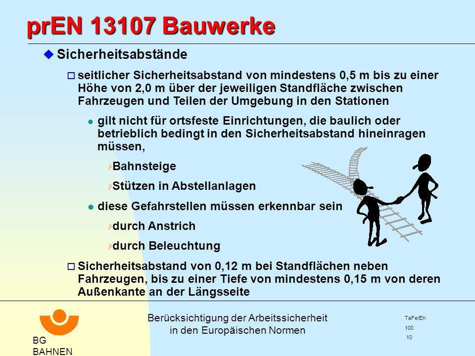 prEN 13107 Bauwerke Sicherheitsabstände