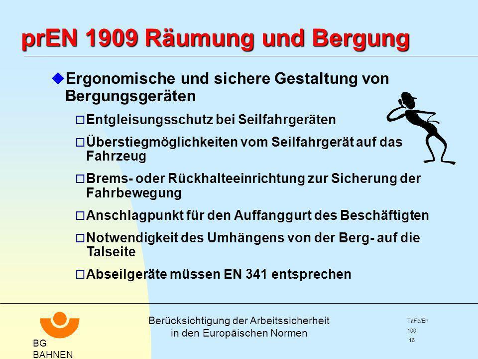 prEN 1909 Räumung und Bergung