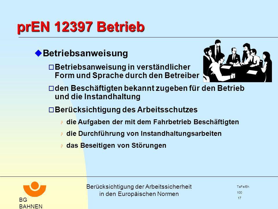prEN 12397 Betrieb Betriebsanweisung