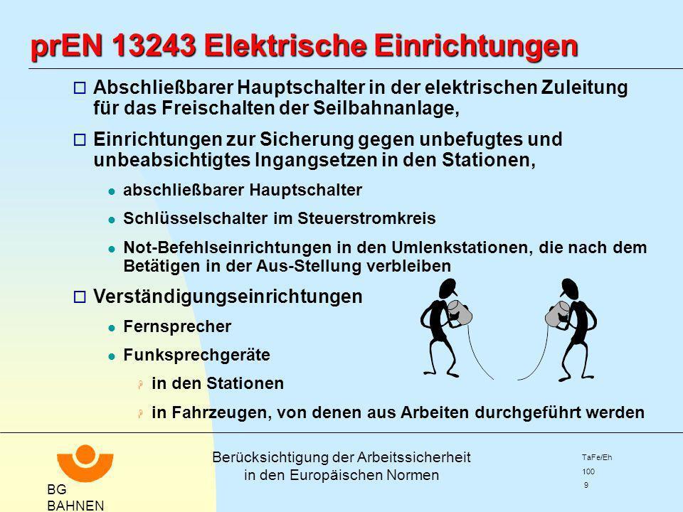 prEN 13243 Elektrische Einrichtungen