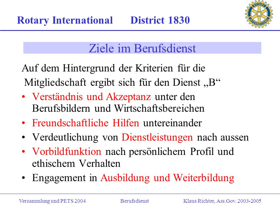 Ziele im Berufsdienst Rotary International District 1830