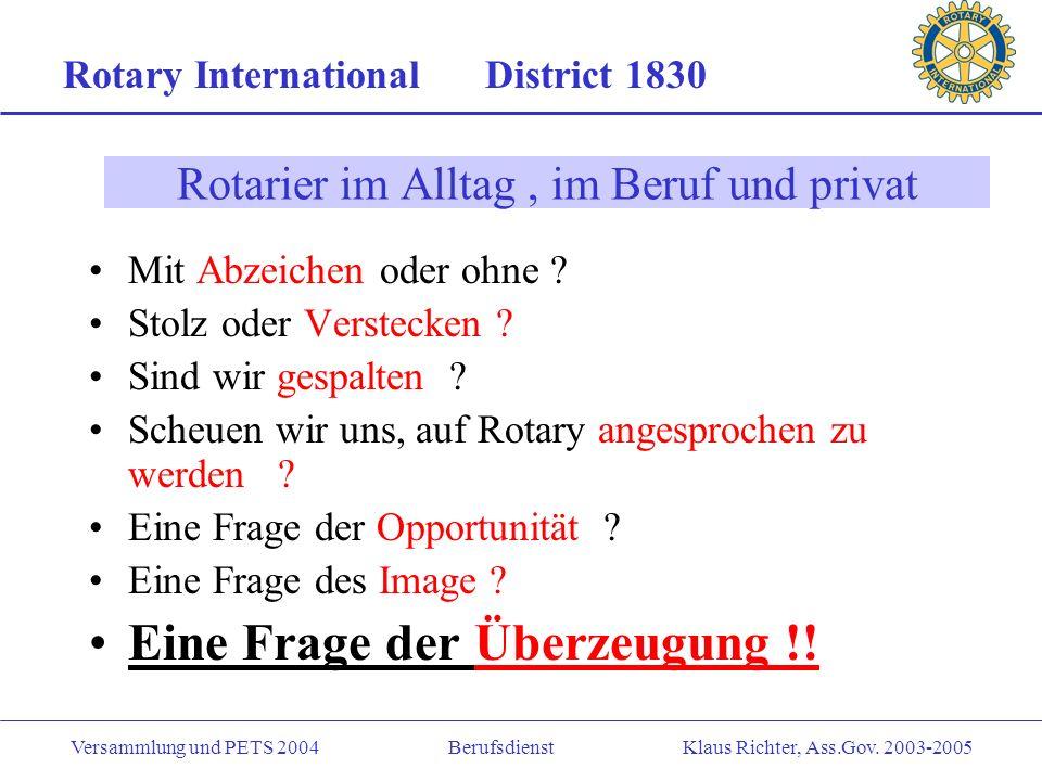 Rotarier im Alltag , im Beruf und privat