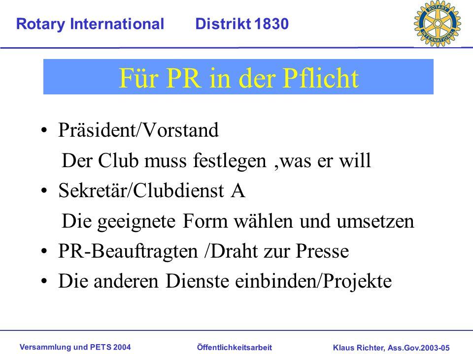 Für PR in der Pflicht Präsident/Vorstand