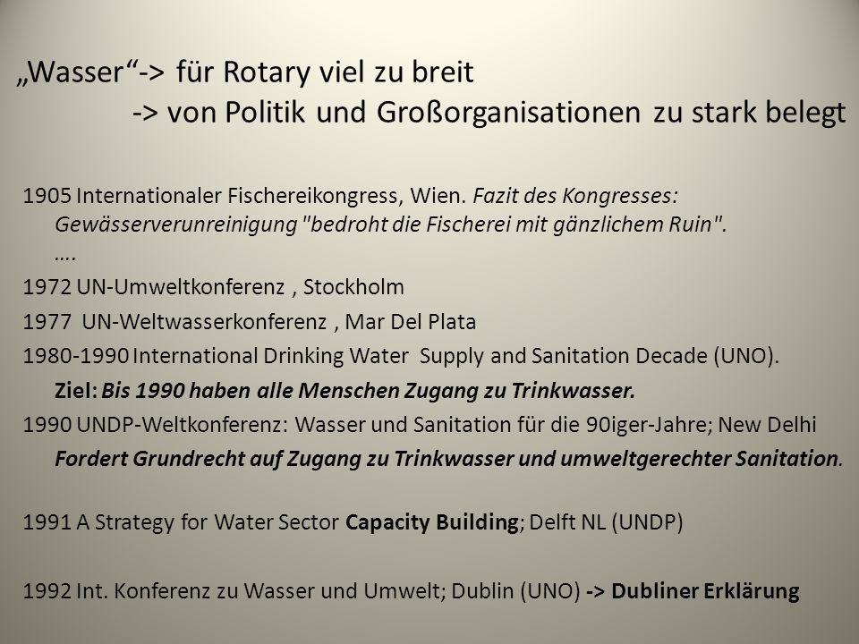 """""""Wasser -> für Rotary viel zu breit"""