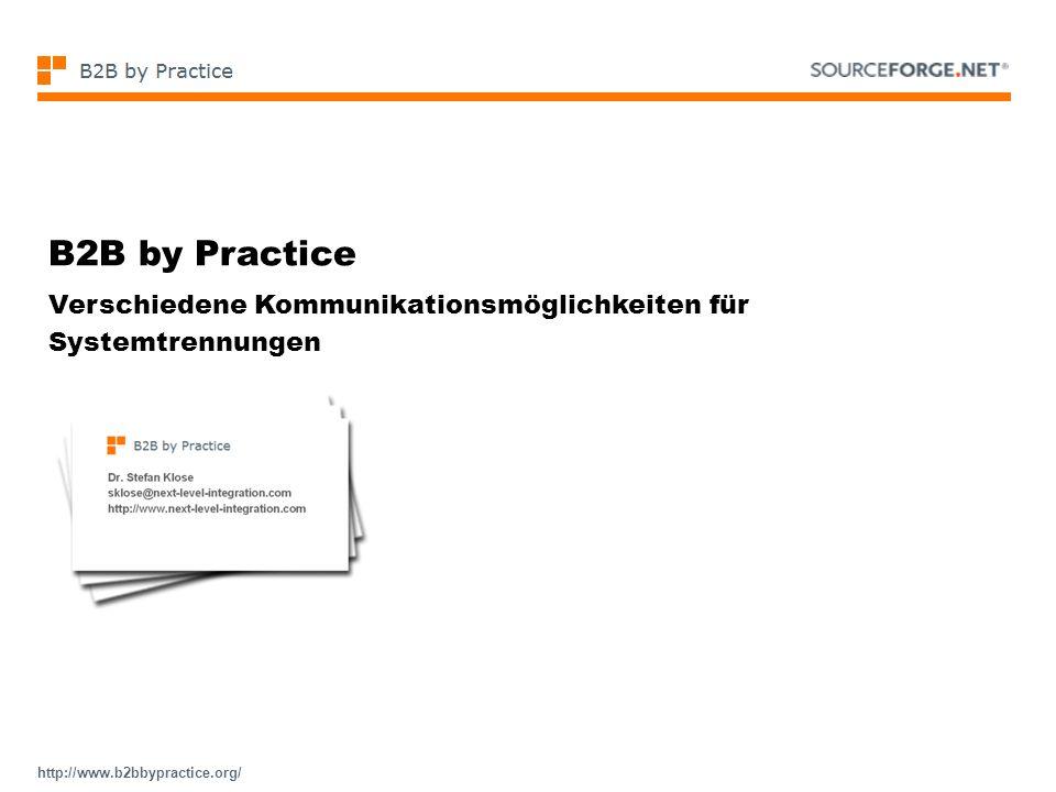 B2B by Practice Verschiedene Kommunikationsmöglichkeiten für Systemtrennungen
