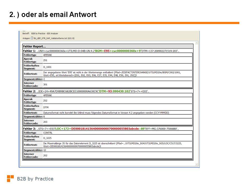 2. ) oder als email Antwort
