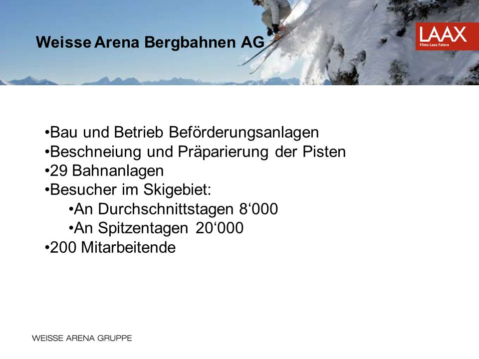 Weisse Arena Bergbahnen AG