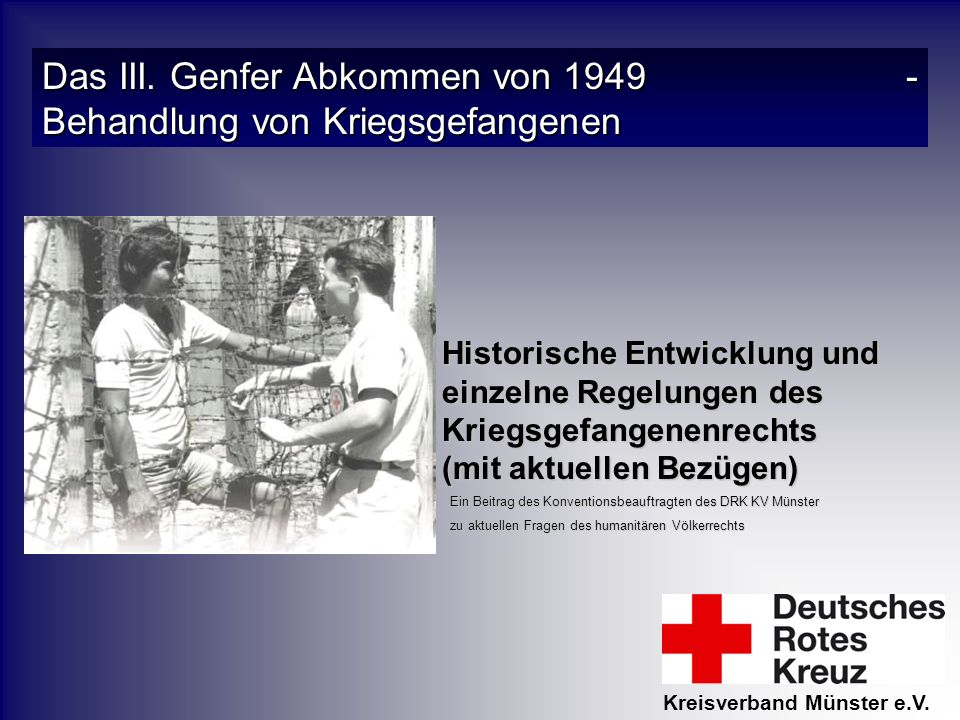 Das III. Genfer Abkommen von 1949 - Behandlung von Kriegsgefangenen