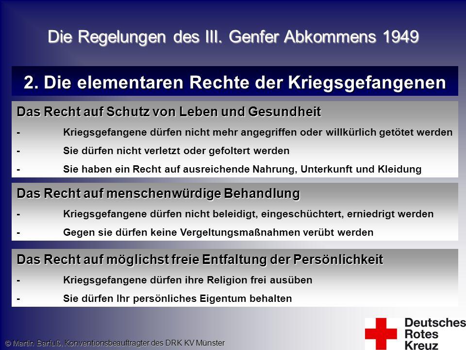 2. Die elementaren Rechte der Kriegsgefangenen