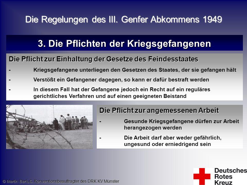 3. Die Pflichten der Kriegsgefangenen