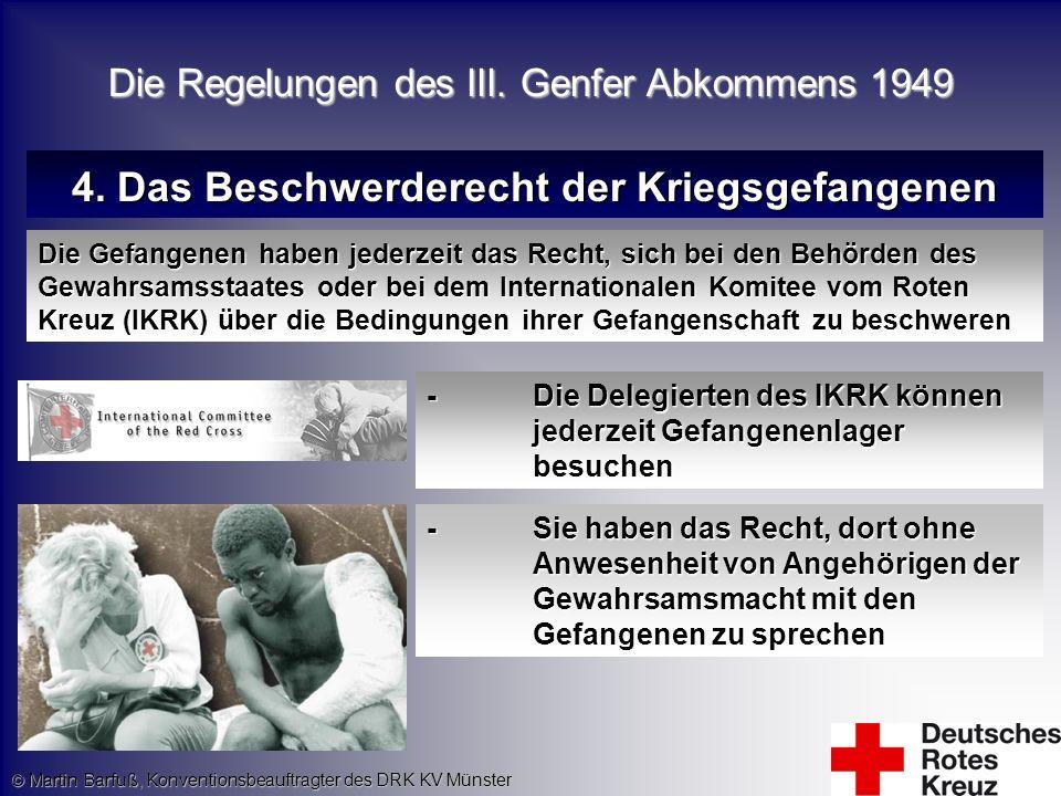 4. Das Beschwerderecht der Kriegsgefangenen