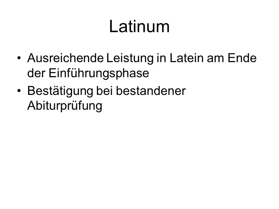 Latinum Ausreichende Leistung in Latein am Ende der Einführungsphase