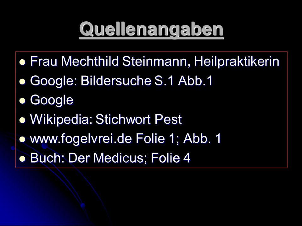 Quellenangaben Frau Mechthild Steinmann, Heilpraktikerin