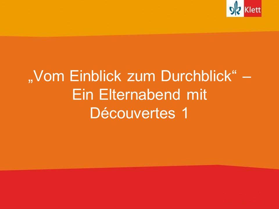 """""""Vom Einblick zum Durchblick – Ein Elternabend mit Découvertes 1"""