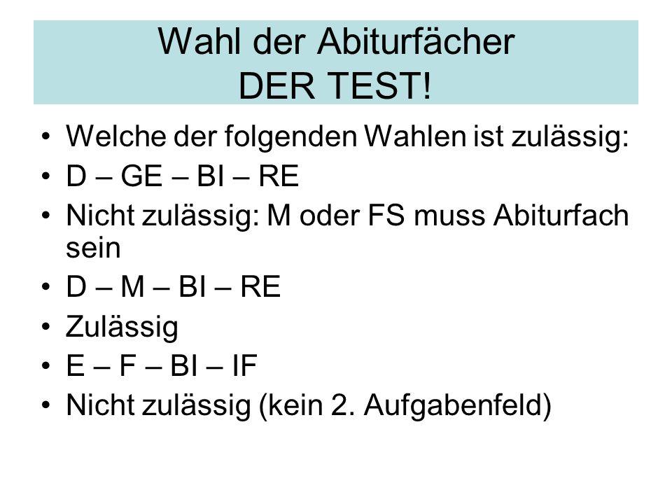 Wahl der Abiturfächer DER TEST!