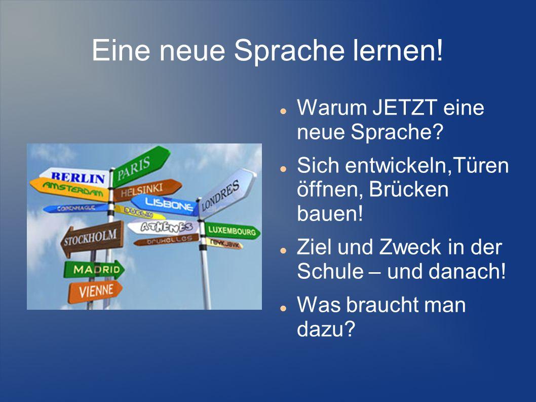 Eine neue Sprache lernen!