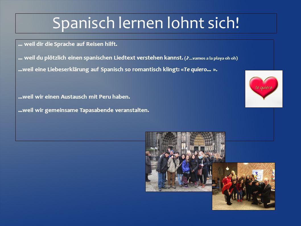 Spanisch lernen lohnt sich!