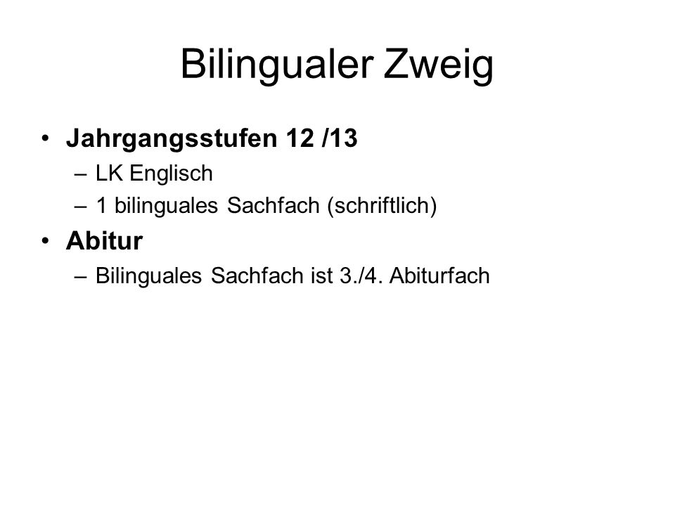 Bilingualer Zweig Jahrgangsstufen 12 /13 Abitur LK Englisch