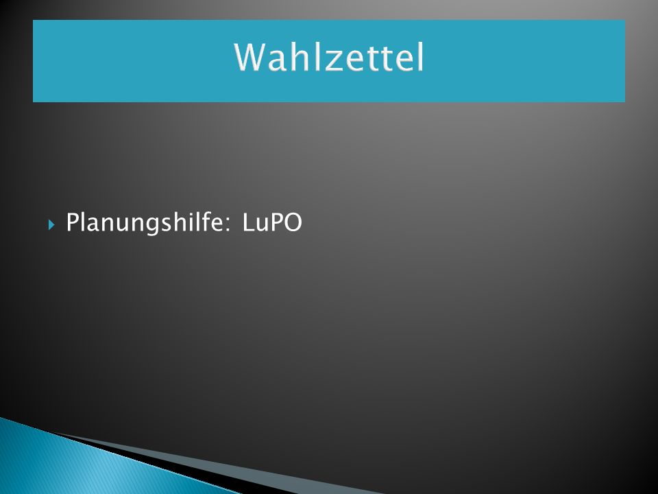 Wahlzettel Planungshilfe: LuPO