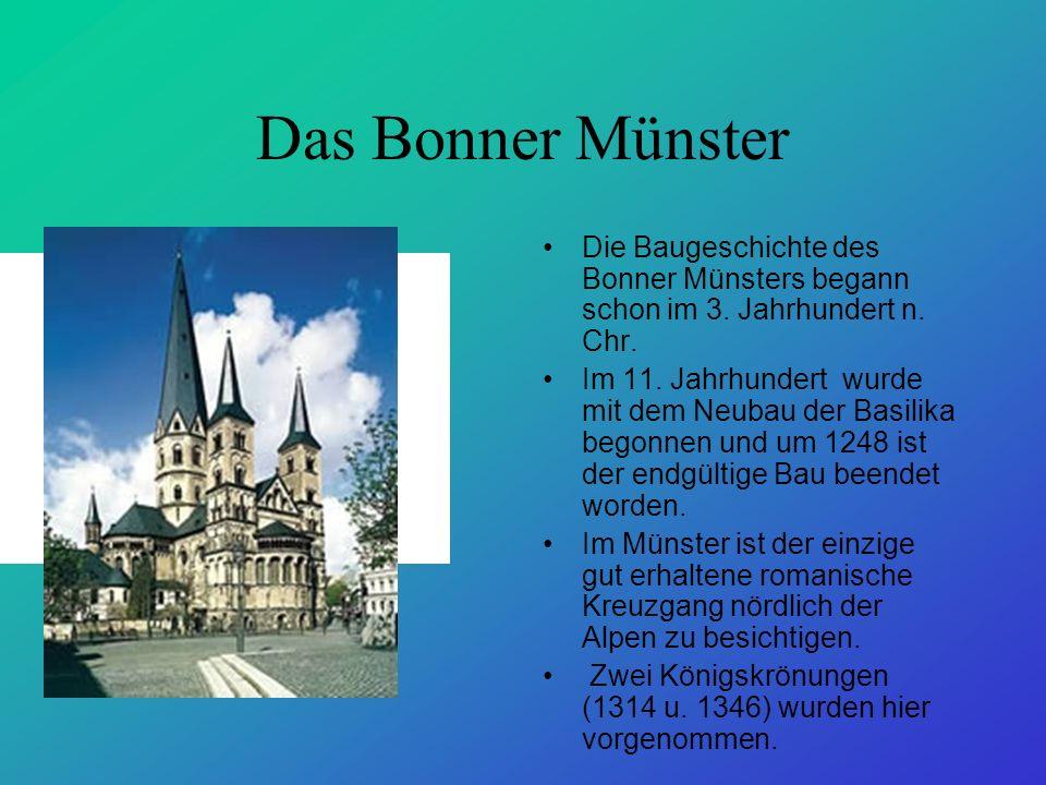 Das Bonner Münster Die Baugeschichte des Bonner Münsters begann schon im 3. Jahrhundert n. Chr.