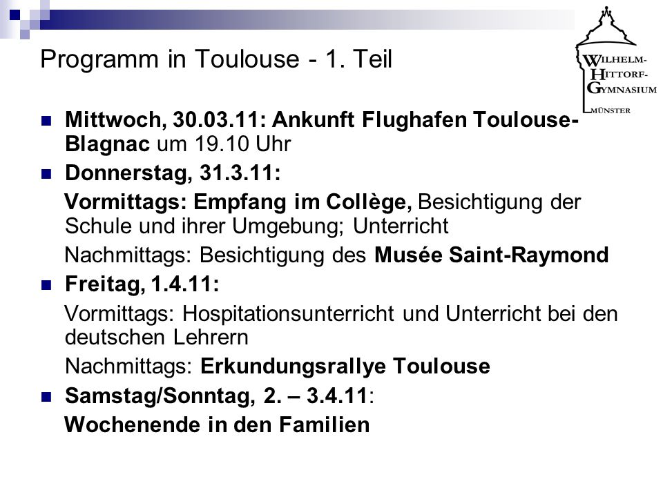Programm in Toulouse - 1. Teil