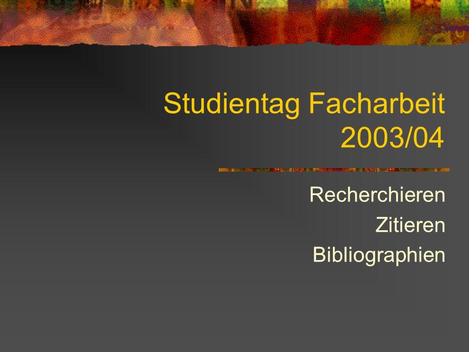 Studientag Facharbeit 2003/04