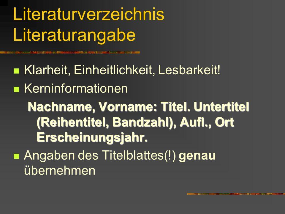 Literaturverzeichnis Literaturangabe