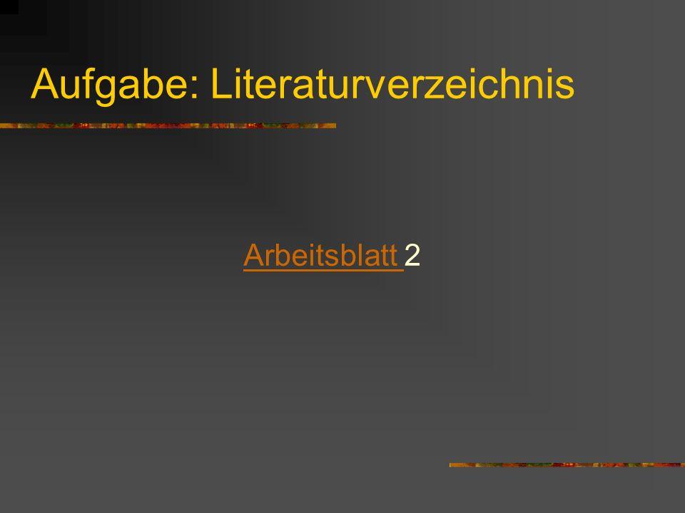Aufgabe: Literaturverzeichnis