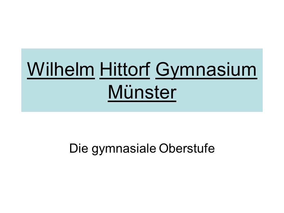 Wilhelm Hittorf Gymnasium Münster