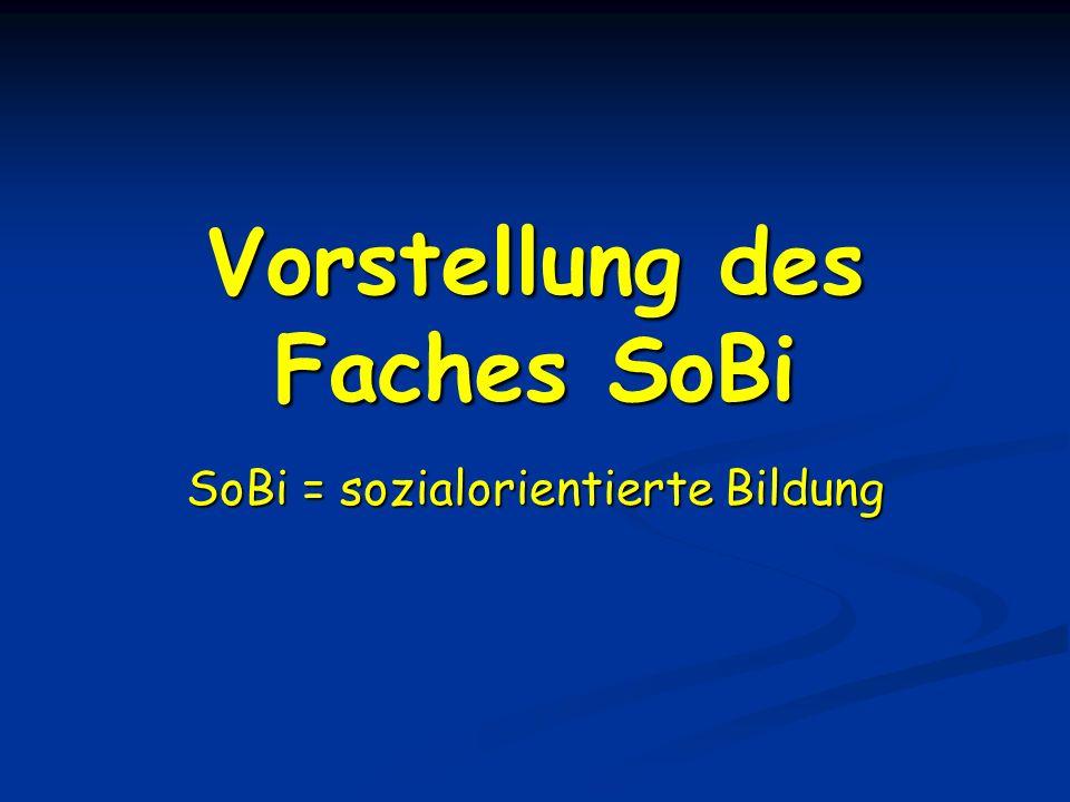 Vorstellung des Faches SoBi