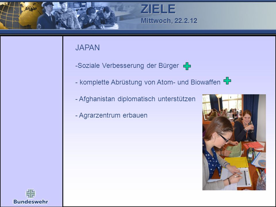 ZIELE JAPAN Mittwoch, 22.2.12 Soziale Verbesserung der Bürger
