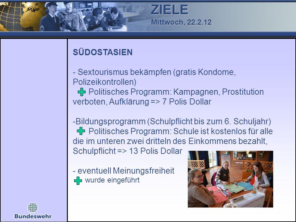ZIELE Mittwoch, 22.2.12. SÜDOSTASIEN - Sextourismus bekämpfen (gratis Kondome, Polizeikontrollen)