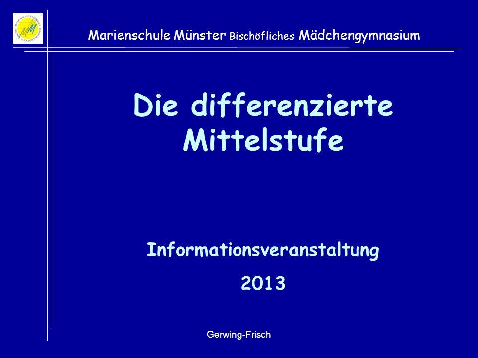 Die differenzierte Mittelstufe Informationsveranstaltung