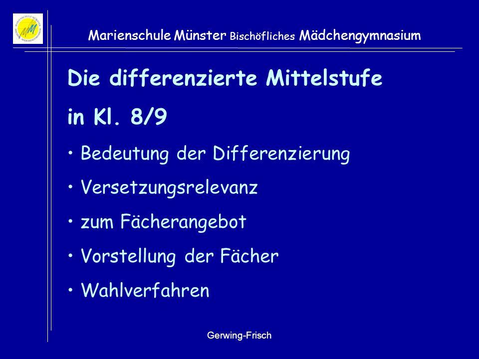 Die differenzierte Mittelstufe in Kl. 8/9