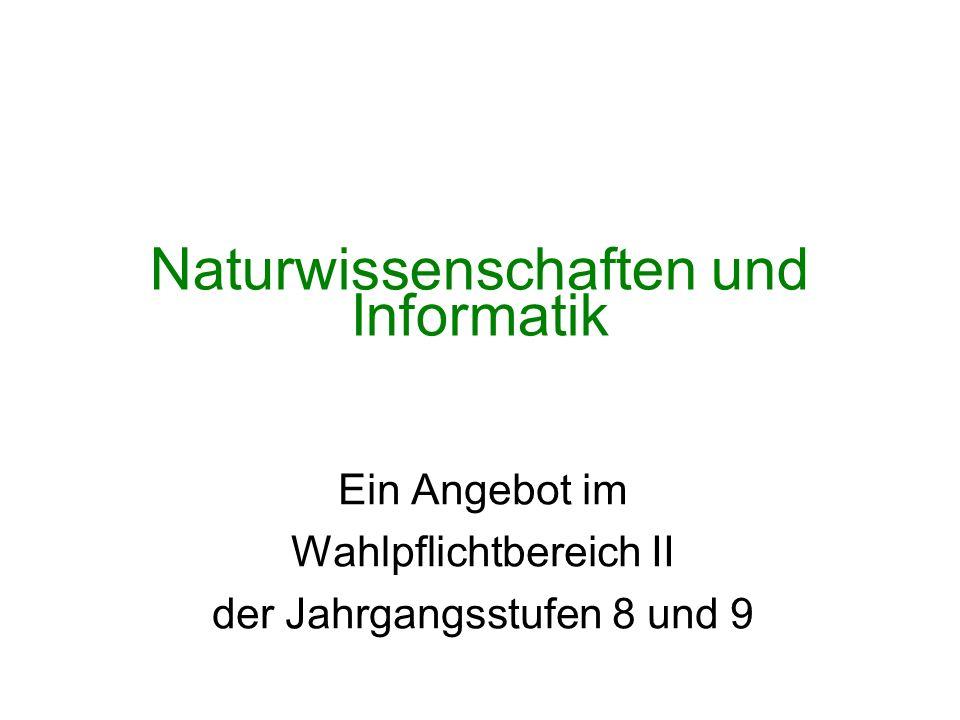 Naturwissenschaften und Informatik