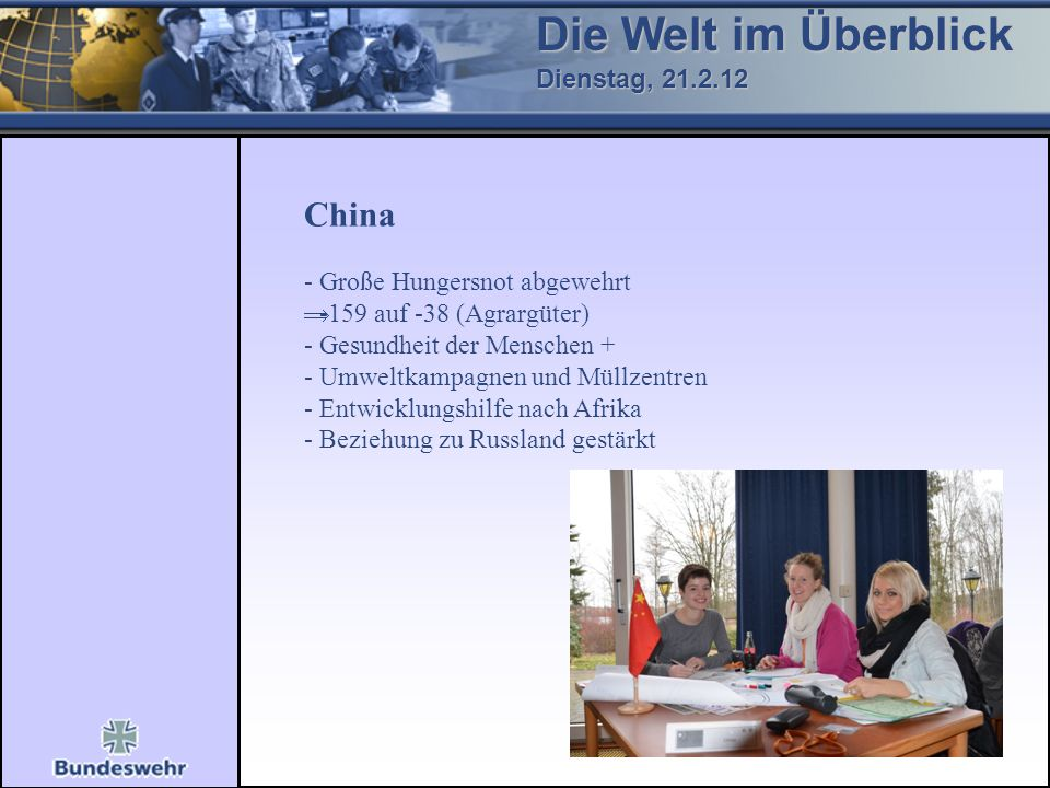 Die Welt im Überblick China Dienstag, 21.2.12