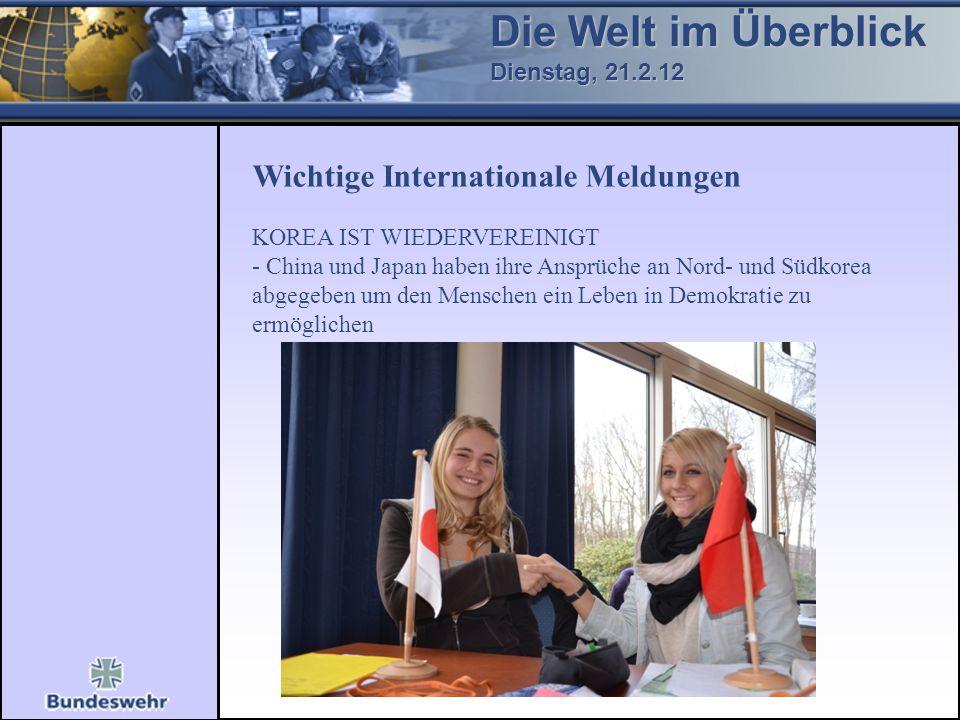 Die Welt im Überblick Wichtige Internationale Meldungen