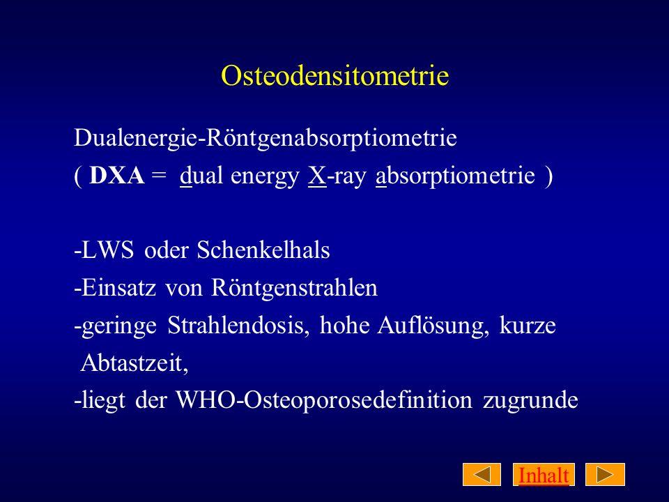 Osteodensitometrie Dualenergie-Röntgenabsorptiometrie