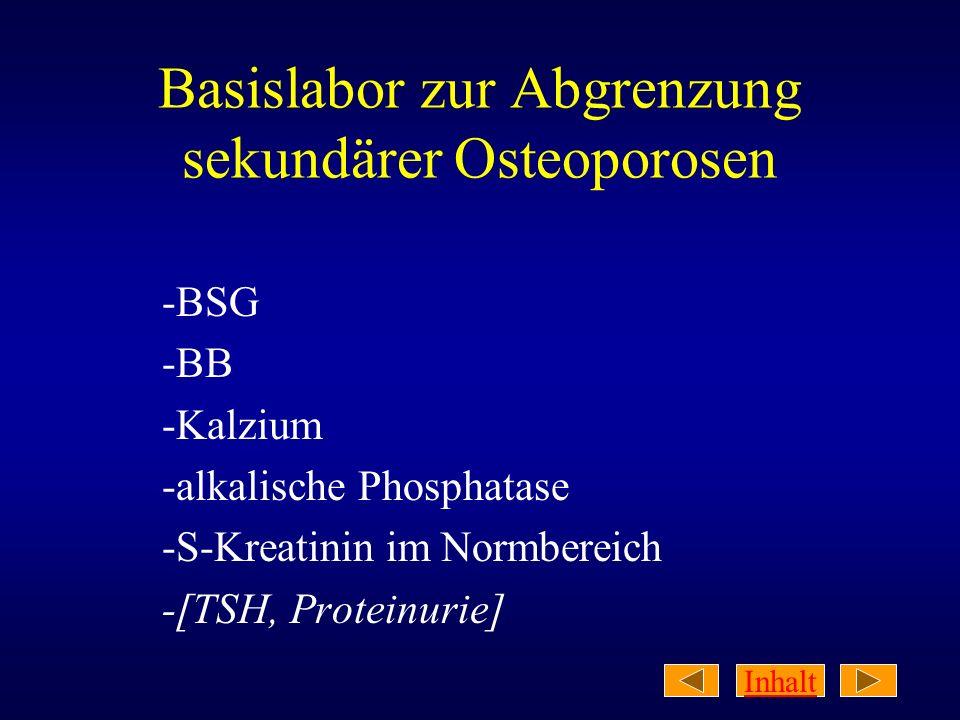 Basislabor zur Abgrenzung sekundärer Osteoporosen