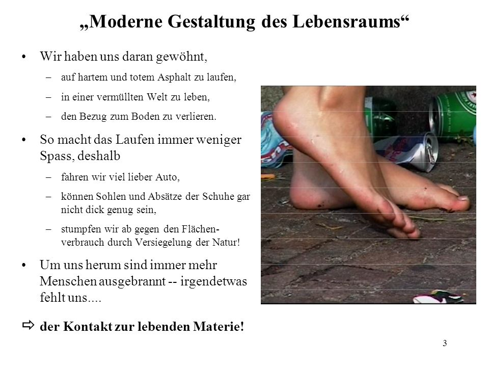 """""""Moderne Gestaltung des Lebensraums"""