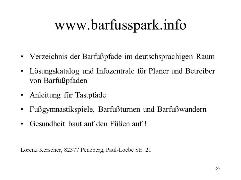 www.barfusspark.infoVerzeichnis der Barfußpfade im deutschsprachigen Raum. Lösungskatalog und Infozentrale für Planer und Betreiber von Barfußpfaden.