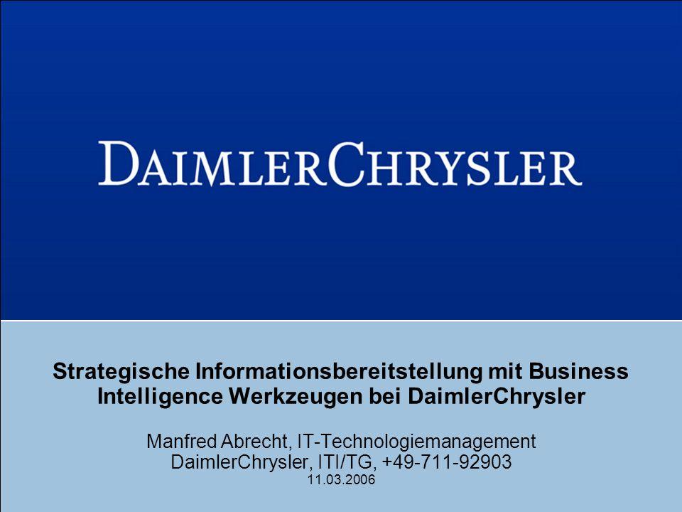 Strategische Informationsbereitstellung mit Business Intelligence Werkzeugen bei DaimlerChrysler