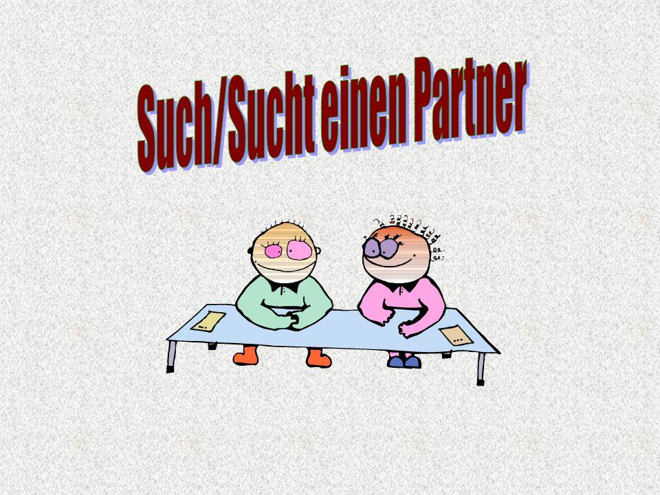 Such/Sucht einen Partner