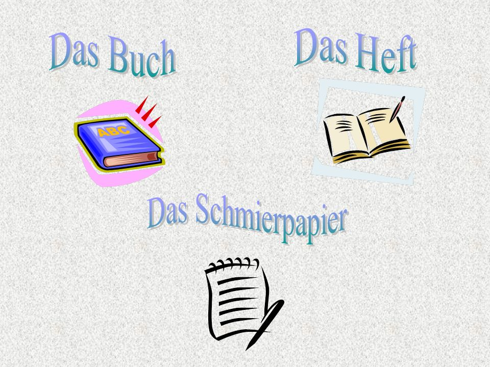 Das Heft Das Buch Das Schmierpapier