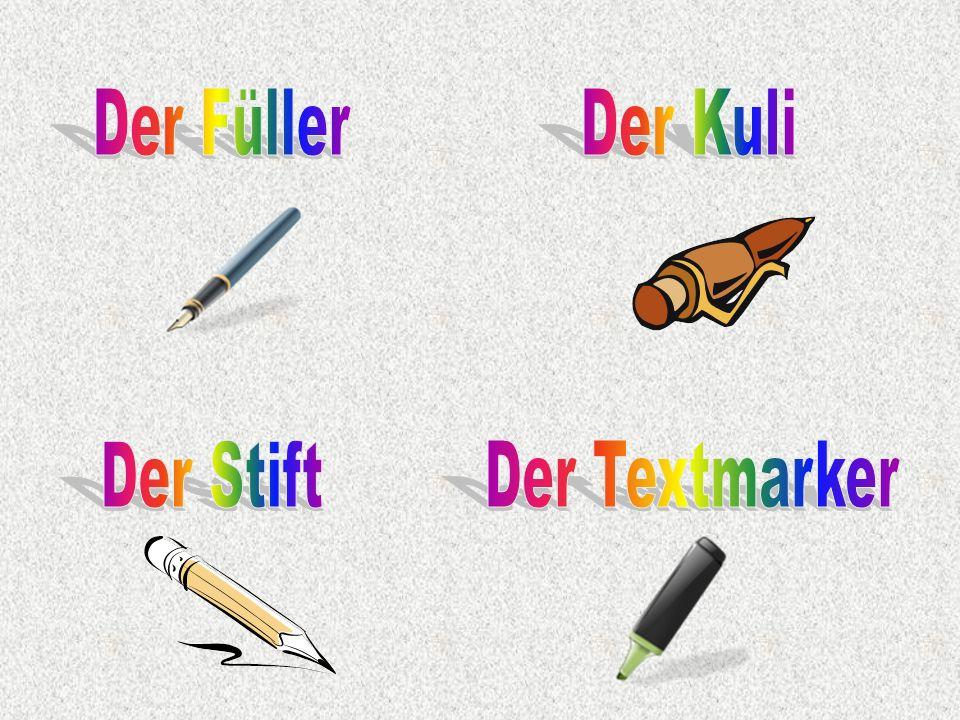 Der Füller Der Kuli Der Stift Der Textmarker