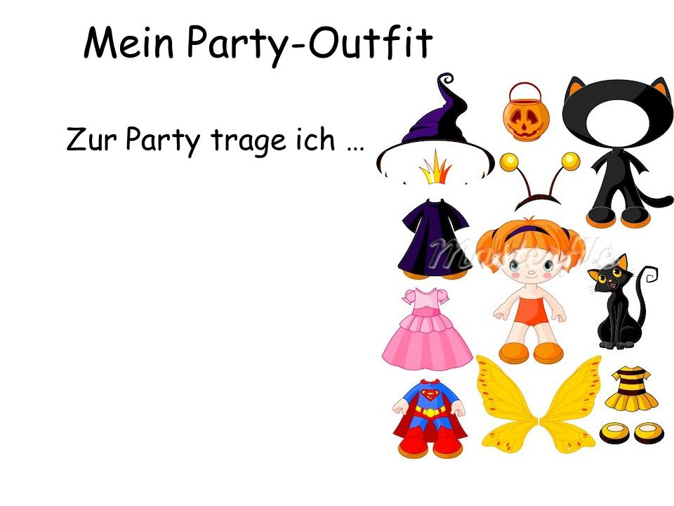 Mein Party-Outfit Zur Party trage ich …