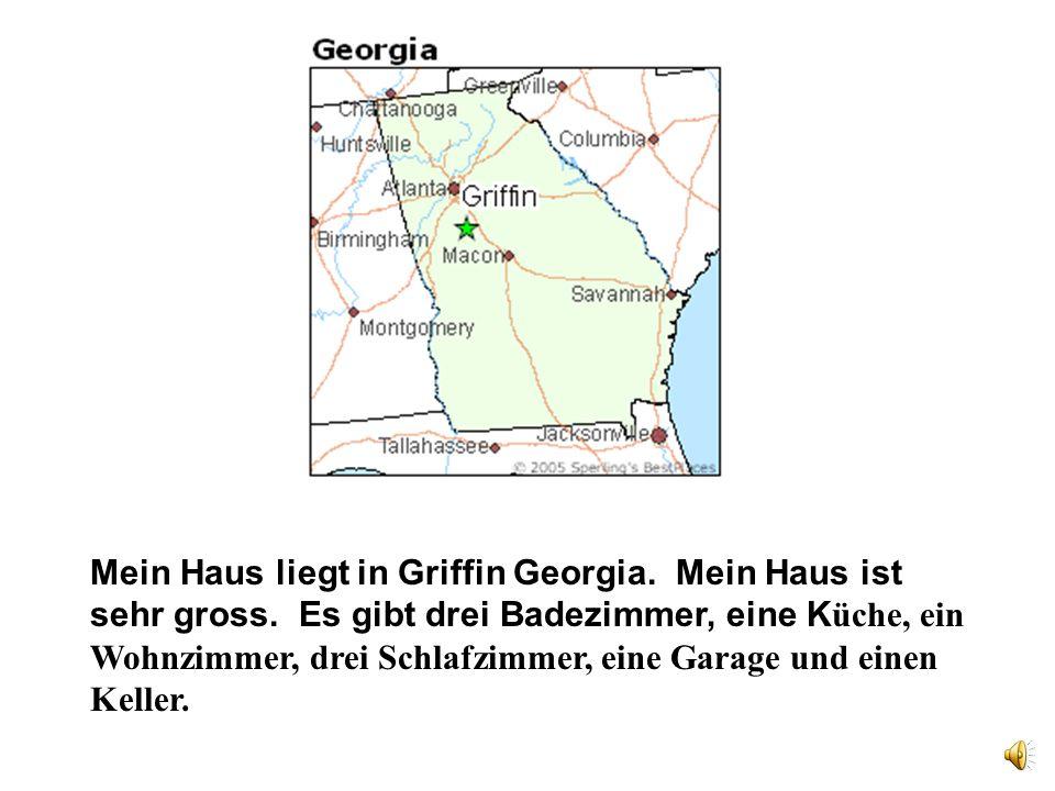 Mein Haus liegt in Griffin Georgia. Mein Haus ist sehr gross