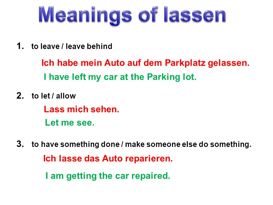 Meanings of lassen 1. to leave / leave behind