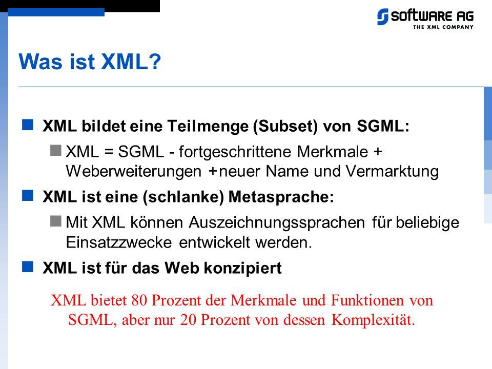 Was ist XML XML bildet eine Teilmenge (Subset) von SGML: